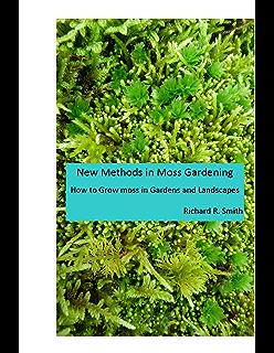 New Methods In Moss Gardening