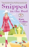 Snipped in the Bud: A Flower Shop Mystery