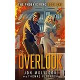 Overlook: A Superhero Spy Adventure Novel (The Phoenix Ring Book 1)