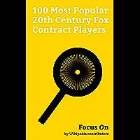Focus On: 100 Most Popular 20th Century Fox Contract Players: Marilyn Monroe, John Wayne, Jayne Mansfield, Humphrey Bogart, Raquel Welch, Natalie Wood, ... Shirley Temple, Gregory Peck, etc.