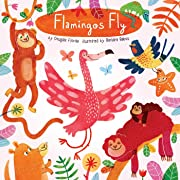 Flamingos Fly (Animals Play)