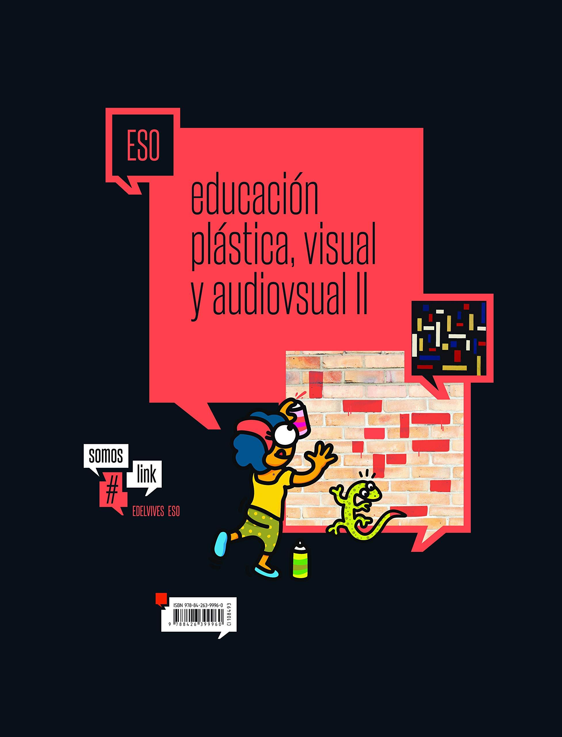 Educación Plástica, visual y audivisual II ESO SomosLink ...