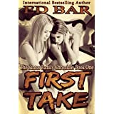 First Take (The Santos Family Chronicle Book 1)