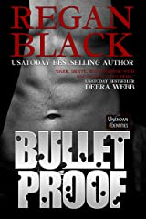 Bulletproof (Unknown Identities Book 1) Kindle Edition