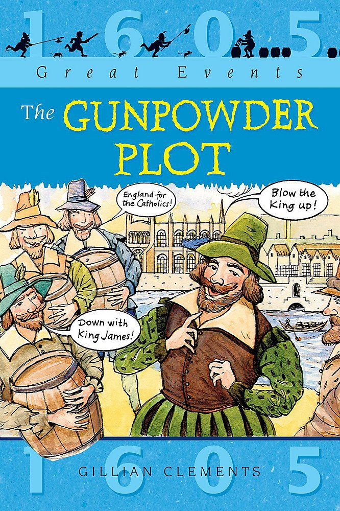 Gunpowder Plot  Great Events
