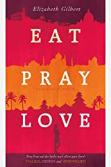 Eat, Pray, Love (Bloomsbury Berlin) (German Edition) Kindle Edition