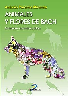 Animales y flores de Bach (Spanish Edition)