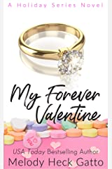 My Forever Valentine: A Holiday Series Closed-Door Contemporary Romance (The Holiday Series Book 3) Kindle Edition