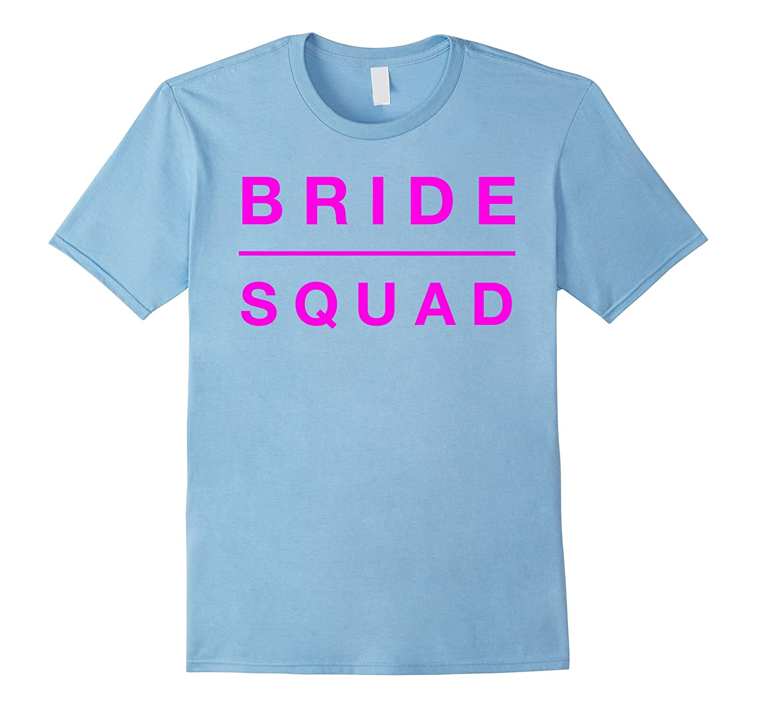 Bride Squad Braidsmaids Wedding Party Bride Gift Tee Shirt-CL