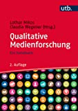Qualitative Medienforschung: Ein Handbuch