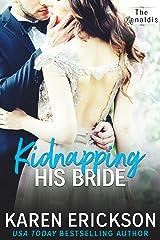 Kidnapping His Bride (The Renaldis Book 2) Kindle Edition