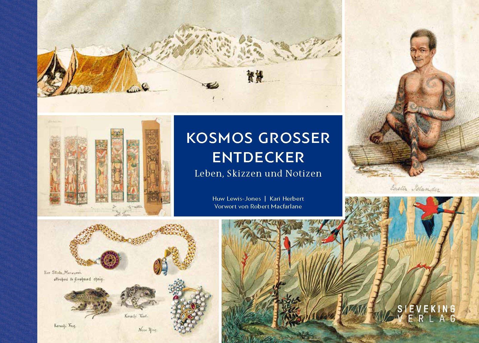 Kosmos großer Entdecker Gebundenes Buch – 1. September 2016 Huw Lewis-Jones Kari Herbert Kosmos großer Entdecker Sieveking Verlag