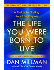 The Life You Were Born to Live - Revised 25th Anniversary Edition