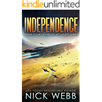 Independence: Book 4 of The Legacy Fleet Series (English Edition)