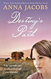 Destiny's Path (The Swan River Saga Book 3)