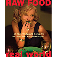 Raw Food/Real World: 100 Recipes to Get the Glow (English Edition)