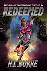 Redeemed: Supervillain Rehabilitation Project Kindle Edition