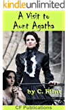 A Visit to Aunt Agatha: Discipline as in Victorian times