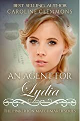 An Agent For Lydia (The Pinkerton Matchmaker Series Book 56) Kindle Edition