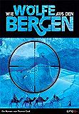 Wie Wölfe aus den Bergen (German Edition)