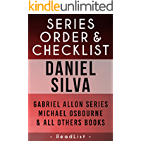Daniel Silva Series Order & Checklist: with Synopsis, Gabriel Allon Books, Michael Osbourne Series, Other Works