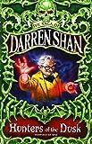 Hunters of the Dusk (The Saga of Darren Shan, Book 7)