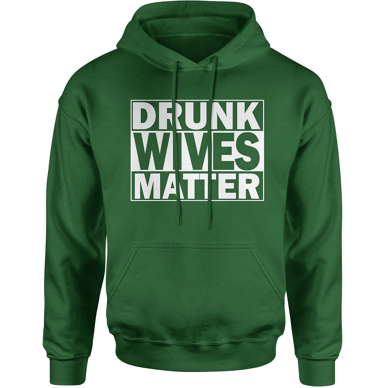 FerociTees Drunk Wives Matter Unisex Adult Hoodie