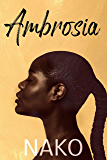 AMBROSIA: The Malachi Morgan Story