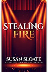STEALING FIRE Kindle Edition