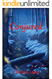 Conjured (New England Witch Chronicles Book 2)