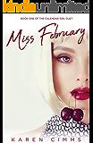 Miss February (The Calendar Girl Duet Book 1)