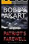 Patriot's Farewell: A Political Thriller Fiction Series (Boston Brahmin Political Thrillers Book 7)