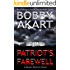 Patriot's Farewell: Post-Apocalyptic Survival Thriller: A Post-Apocalyptic Survival Fiction Series (Boston Brahmin Post-Apocalyptic Series Book 7)
