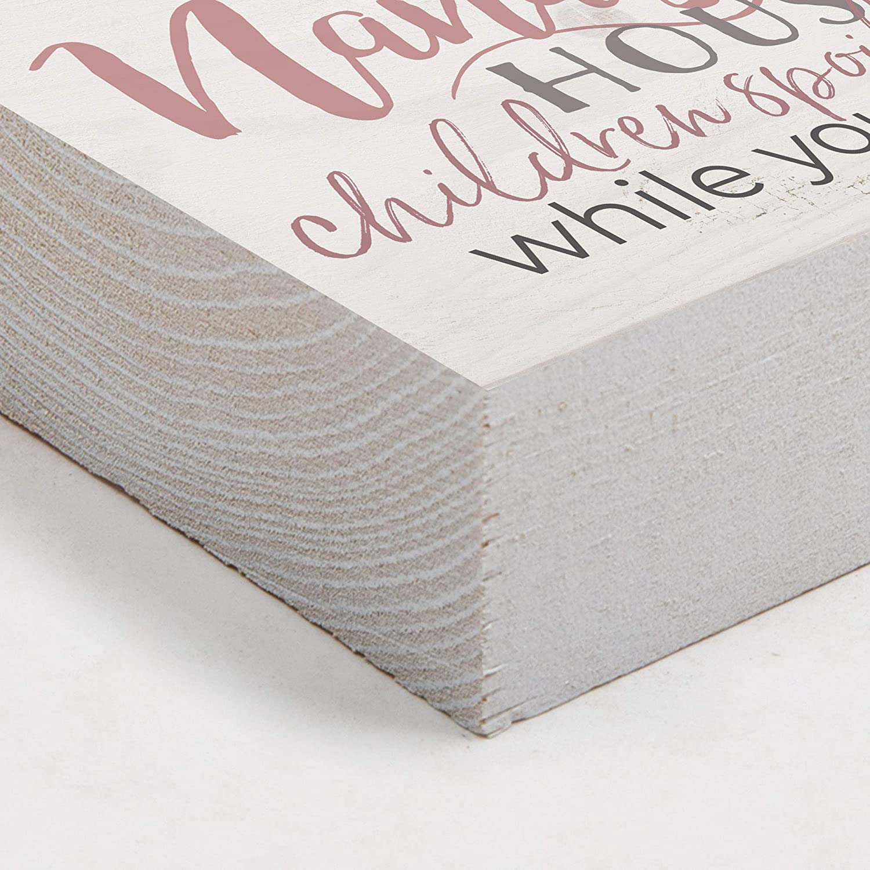 Graham Dunn Nanas House Children Spoiled Cream 5 x 4 Pine Wood Tabletop Word Block Plaque P
