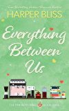 Everything Between Us (Pink Bean Series Book 3)