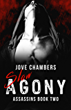 Slow Agony (Assassins Book 2)