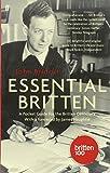Essential Britten: A Pocket Guide for the Britten Centenary