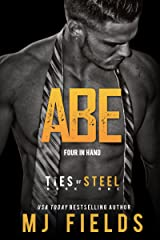 Abe: Four in Hand: (A Dominant Businessmen Romance) (Ties of Steel Book 1) Kindle Edition