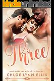 Three: MMF Bisexual Menage Romance