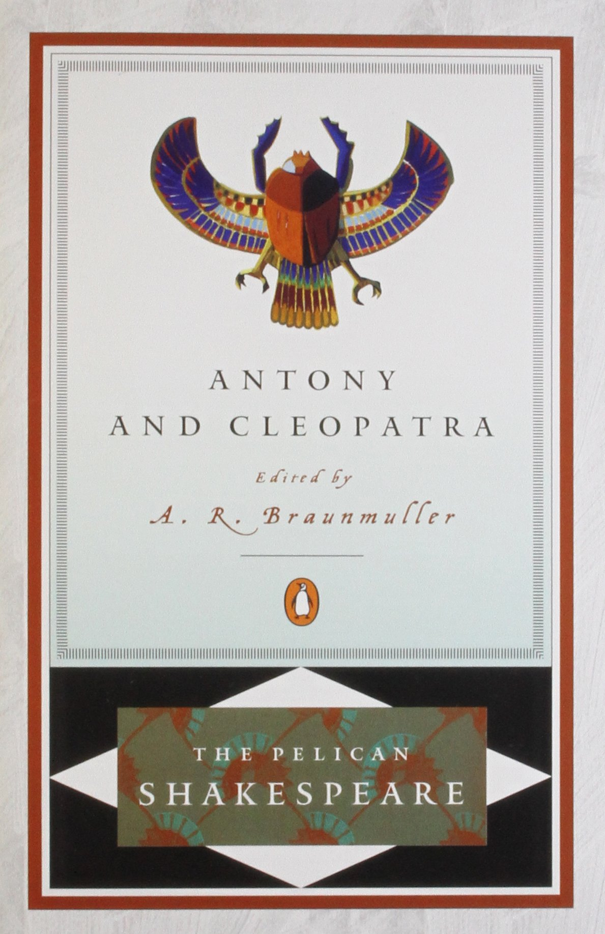 com antony and cleopatra the pelican shakespeare com antony and cleopatra the pelican shakespeare 9780140714524 william shakespeare a r braunmuller stephen orgel books
