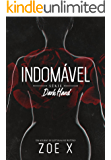 INDOMÁVEL - Série Dark Hand Vol. 1 (Portuguese Edition)