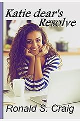 Katie dear's Resolve: Adult Romance Kindle Edition
