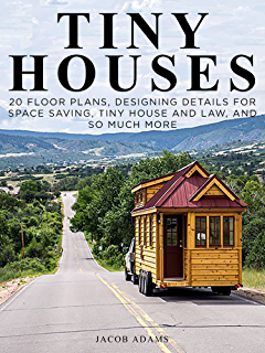 Amazon.com: Tiny House Designing, Building, & Living (Idiot\'s Guides ...