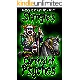 Carnival of Psychos (Shingles Book 19)