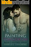 Painting Tomorrow (Kingsley Series Book 5)