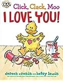 Click, Clack, Moo I Love You! (A Click Clack Book)