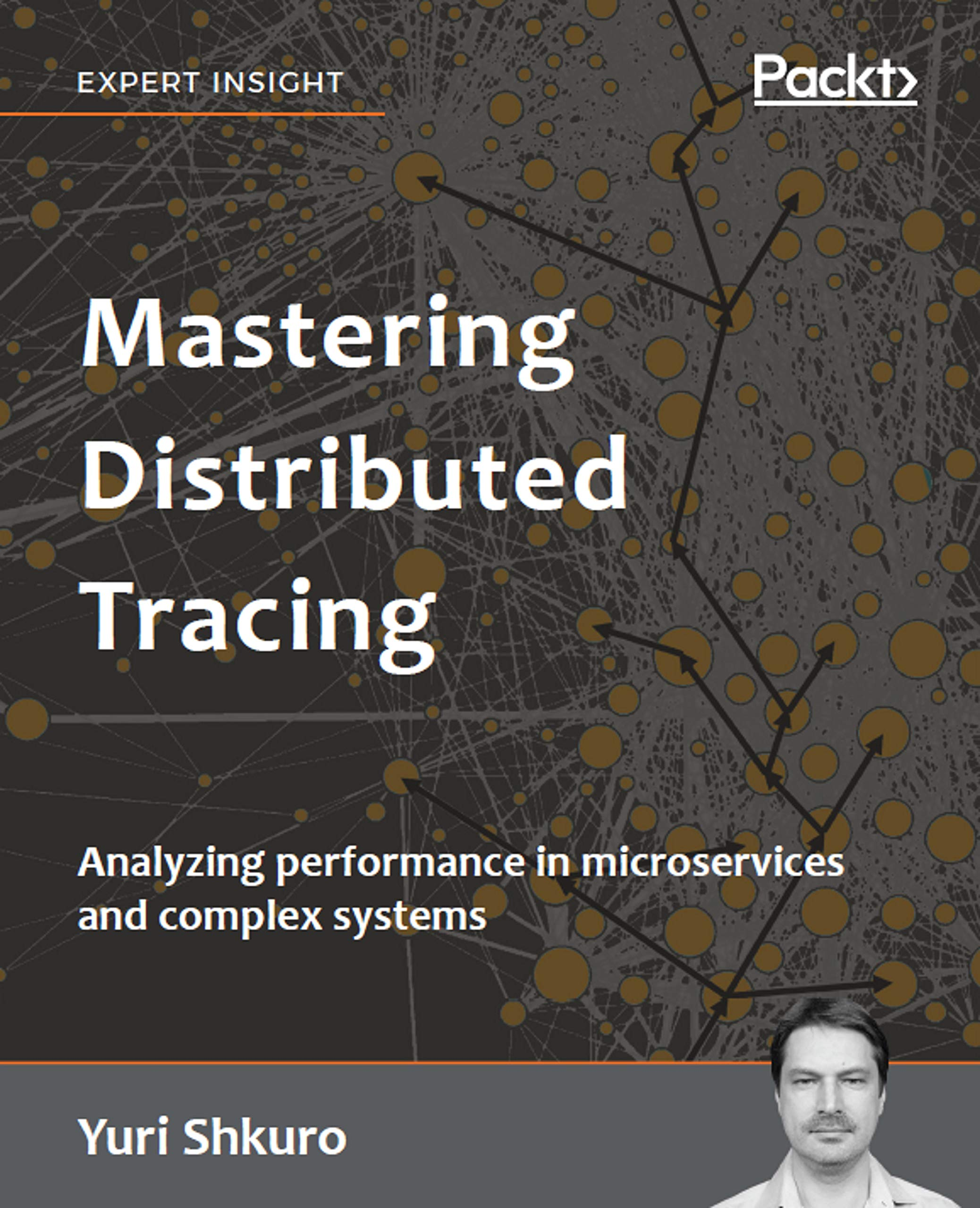 Mastering Distributed Tracing  Analyzing Performance In Microservices And Complex Systems  English Edition