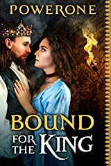 BOUND FOR THE KING Kindle Edition