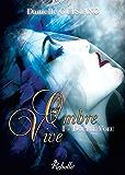 Ombre Vive: 1 - Double voeu