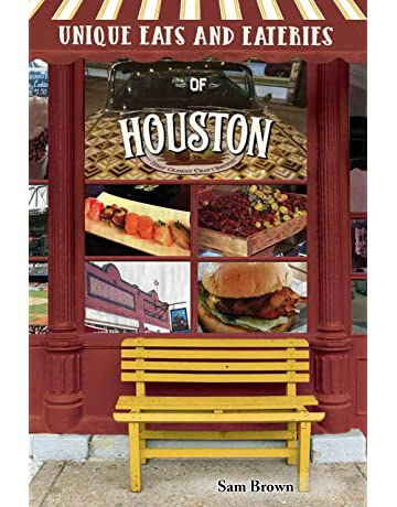 Unique Eats and Eateries of Houston
